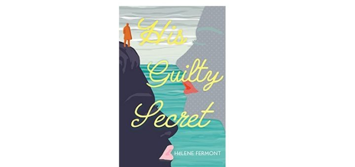 Feature Image - His Guilty secret by helene fermont