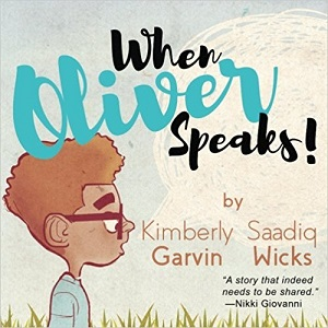 When Oliver Speaks by Kimberly Garvin