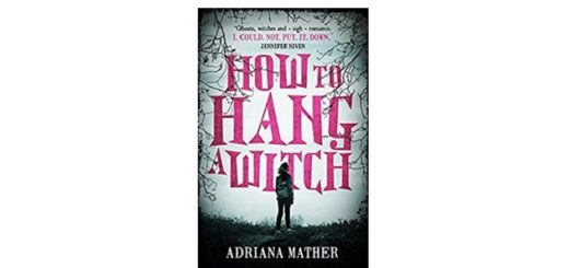Feature Image - How to Hang A Witch by Adriana Mather