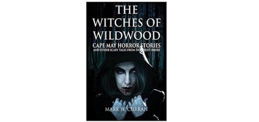 Feature Image - The Witches of wildwood by mark w curran