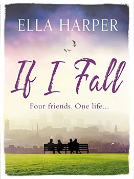 If I Fall by Ella Harper