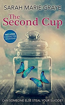 The Second Cup by Sarah Marie Graye New