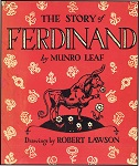 The Story of Ferdinand by Munro Leaf and Robert Lawson