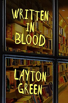 written in blood by layton green