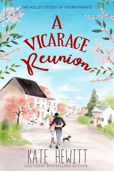 A Vicarage Reunion by Kate Hewitt