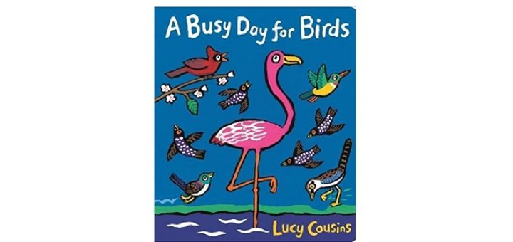 Feature Image - A Busy day for birds by Lucy Cousins