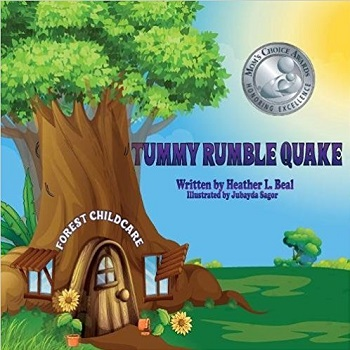 Tummy Rumble Quake by Heather L Beal