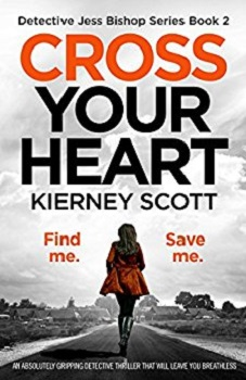 Cross Your Heart by Kierney Scott