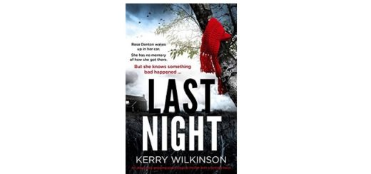Feature Image - Last Night by Kerry Wilkinson