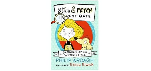 Feature Image - Stick and Fetch investigate by Philip Ardagh