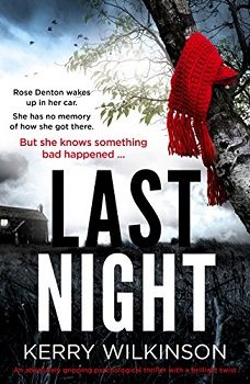 Last Night by Kerry Wilkinson