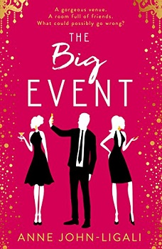 The Big Event by Anne John-Ligali