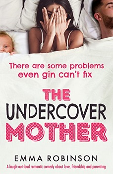 The Undercover Mother by Emma Robinson