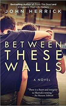 Between These Walls by John Herrick