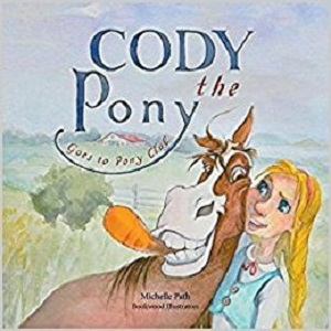 Cody the Pony by Michelle Path