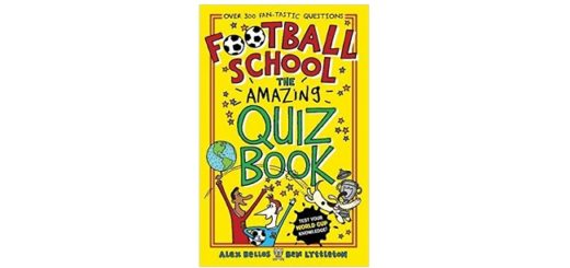 Feature Image - Football School the Amazinf Quiz Book by Alex Bellos and Ben Lyttleton
