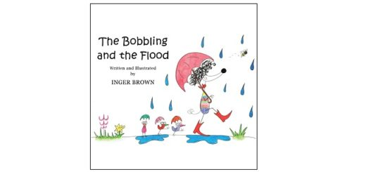 Feature Image - The Bobbling and the Flood by Inger Brown