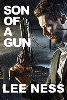 Son of a Gun by Lee Ness