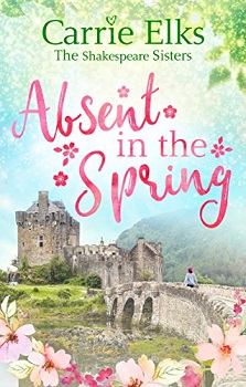 Absent in the Spring by Carrie Elks