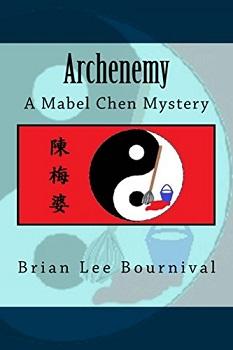 Archenemy by Brian Lee Bournival
