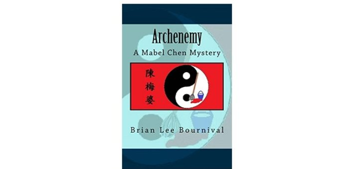 Feature Image - Archenemy by Brian Lee Bournival