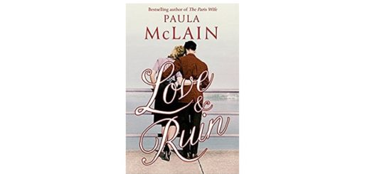 Feature Image - Love and Ruin by Paula McLain