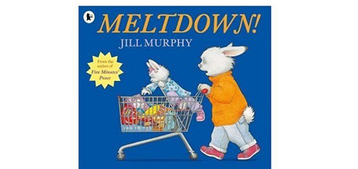 Feature Image - Meltdown by Jill Murphy