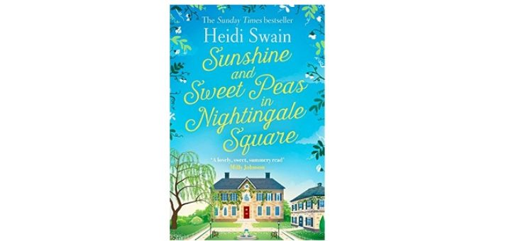 Feature Image - Sunshine and Sweetpeas in Nightingale Square by Heidi Swain