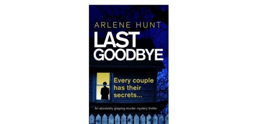 Feature Image - The Last Goodbye by Arlene Hunt