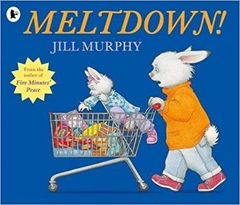 Meltdown by Jill Murphy