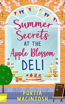 Summer Secrets at the Apple Blossom Deli by Portia Macintosh