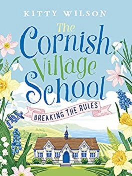 The Cornish Village School by Kitty Wilson