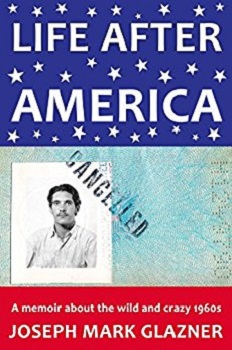 Life After America by Joseph Mark Glazner