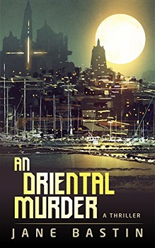 An Oriental Murder by Jane Bastin