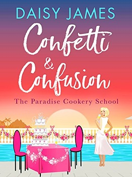 Confetti and Confusion by Daisy James