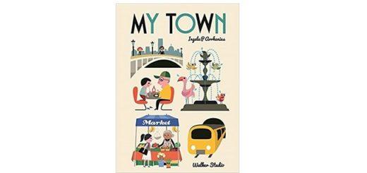 Feature Image - My Town by Ingela P Arrhenius