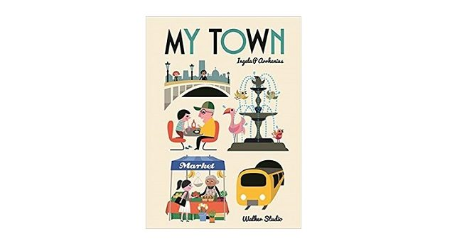 Feature Image - My Town by Ingela P Arrhenius