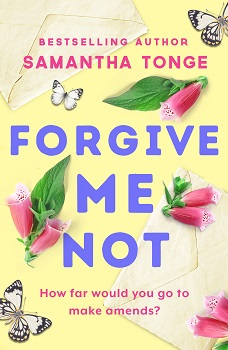 Forgive me not by samantha Tonge