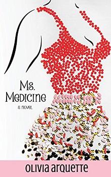 Ms Medicine by Olivia Arquette