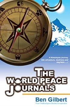 The World Peace Journals by Ben Gilbert