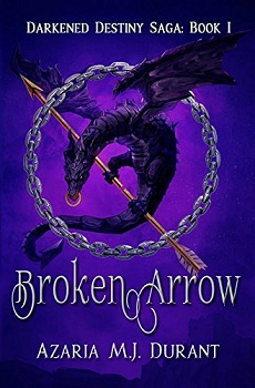 Broken Arrow by Azaria M.J. Durant