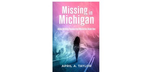 Feature Image - Missing in Michigan by April A Taylor