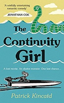 The Continuity Girl by Patrick Kincaid