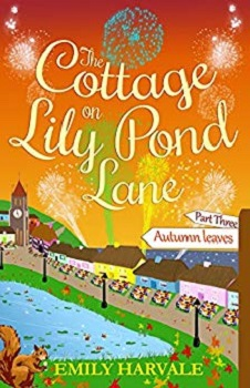 The Cottage on Lily Pond Lane Three by Emily Harvale