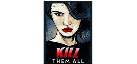 Feature Image - Kill them all by Kristen brand