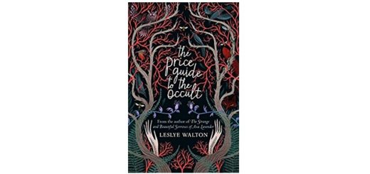 Feature Image - The Price Guide to the Occult by Leslye Walton