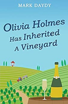 Olivia Holmes has Invented a Vinyard by Mark Daydy