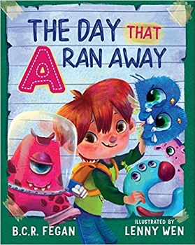 The Day that A Ran Away by BCR Fegan