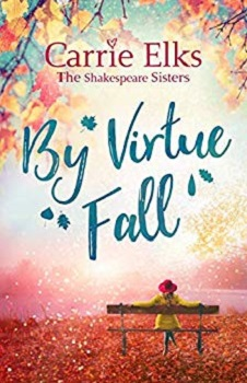 By Virtue Fall by Carrie Elks