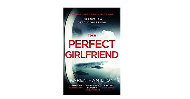 Feature Image - The Perfect Girlfriend by Karen Hamilton